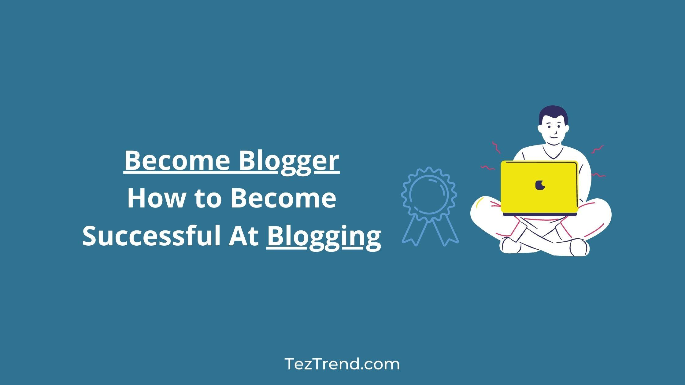 Become Blogger in 2020